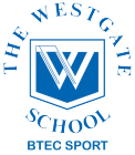 The Westgate School BTEC Sport